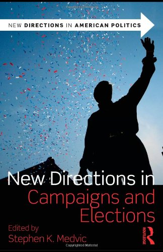 New Directions in Campaigns and Elections   2011 edition cover