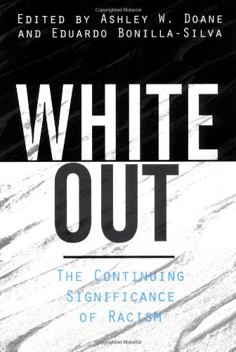 White Out The Continuing Significance of Racism  2003 edition cover