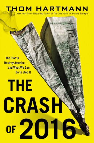 Crash of 2016 The Plot to Destroy America - And What We Can Do to Stop It  2013 edition cover