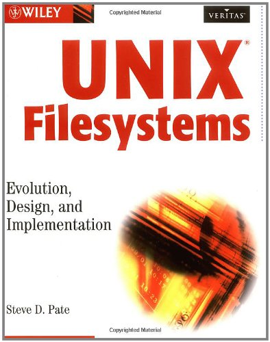 UNIX Filesystems Evolution, Design, and Implementation  2003 9780471164838 Front Cover