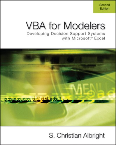 VBA for Modelers Developing Decision Support Systems Using Microsoft Excel 2nd 2007 edition cover