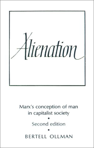Alienation Marx's Conception of Man in a Capitalist Society 2nd (Revised) edition cover