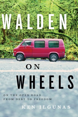 Walden on Wheels On the Open Road from Debt to Freedom  2013 9780544028838 Front Cover