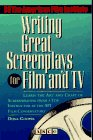 Writing Great Screenplays for Television and Film  N/A 9780671847838 Front Cover