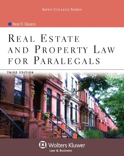 Real Estate and Property Law for Paralegals  3rd 2012 (Revised) edition cover