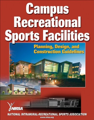 Campus Recreational Sports Facilities Planning, Design, and Construction Guidelines  2009 edition cover