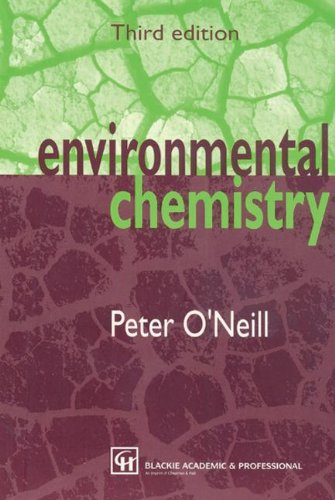 Environmental Chemistry  3rd 1998 (Revised) 9780751404838 Front Cover