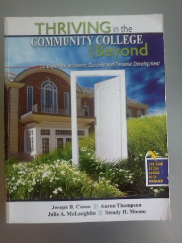 Thriving in the Community College and Beyond Strategies for Academic Success and Personal Development Revised edition cover