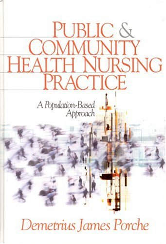 Public and Community Health Nursing Practice A Population-Based Approach  2004 edition cover