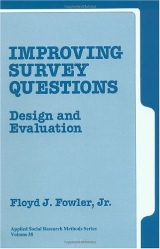 Improving Survey Questions Design and Evaluation  1995 edition cover