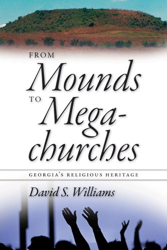 From Mounds to Megachurches Georgia's Religious Heritage  2008 edition cover