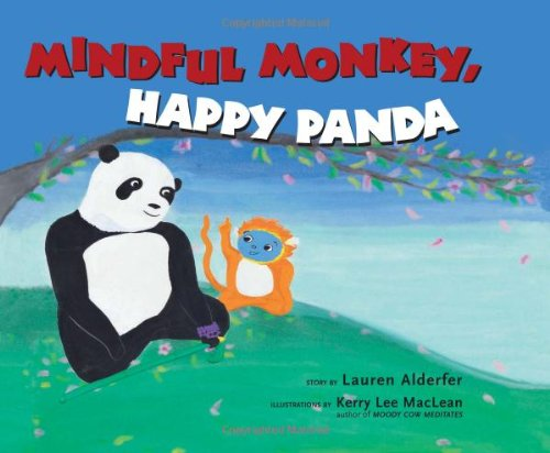 Mindful Monkey, Happy Panda   2011 edition cover