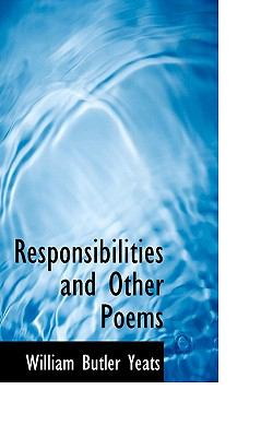 Responsibilities and Other Poems  N/A 9781116644838 Front Cover