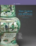The Earth and Its Peoples: A Global History - AP Edition  2014 9781285436838 Front Cover