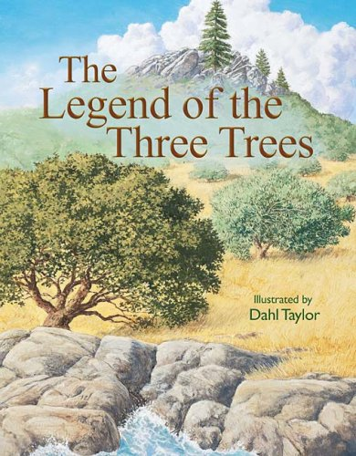 Legend of the Three Trees   2008 9781400310838 Front Cover