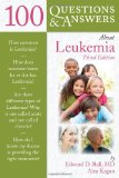 100 Questions and Answers about Leukemia  3rd 2013 edition cover