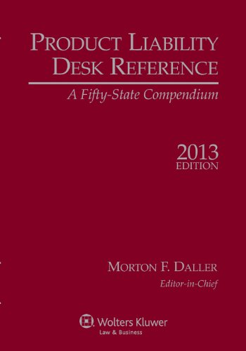 Product Liability Desk Reference: A Fifty-State Compendium, 2013 Edition  2012 edition cover