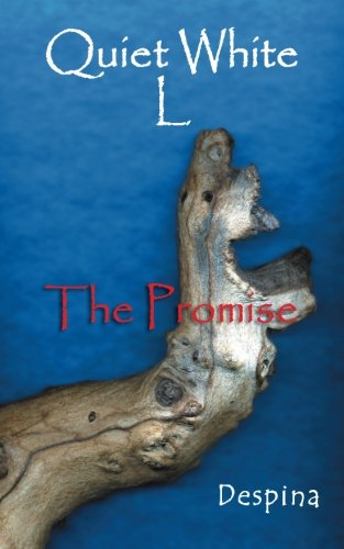Quiet White L The Promise  2013 9781491877838 Front Cover