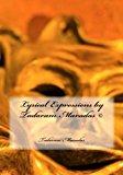 Lyrical Expressions by Tadaram Maradas (c)  N/A 9781492263838 Front Cover