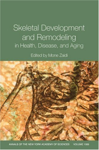 Skeletal Development and Remodeling in Health, Disease, and Aging   2006 9781573315838 Front Cover