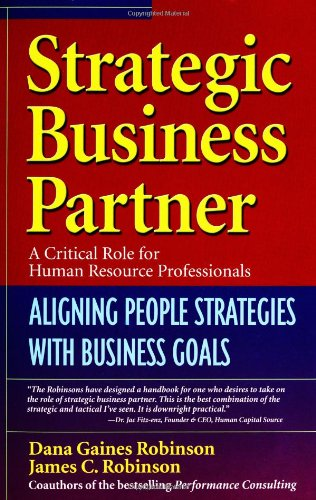 Strategic Business Partner Aligning People Strategies with Business Goals  2005 9781576752838 Front Cover
