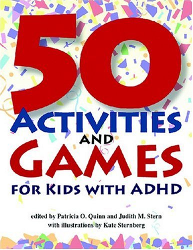 50 Activities and Games for Kids with ADHD   2000 edition cover
