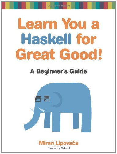 Learn You a Haskell for Great Good!   2011 edition cover
