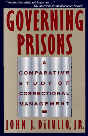 Governing Prisons   1990 9780029078839 Front Cover