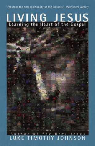 Living Jesus Learning the Heart of the Gospel  1999 edition cover