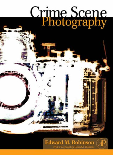 Crime Scene Photography   2007 9780123693839 Front Cover