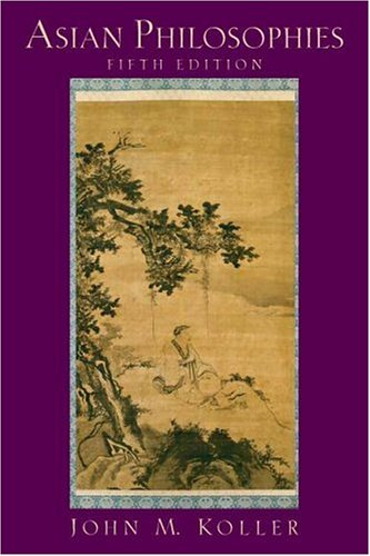 Asian Philosophies  5th 2007 (Revised) edition cover