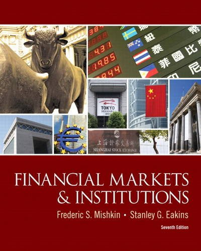 Financial Markets and Institutions  7th 2012 (Revised) edition cover