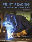Print Reading for Welders and Fabrication:   2016 9780133803839 Front Cover