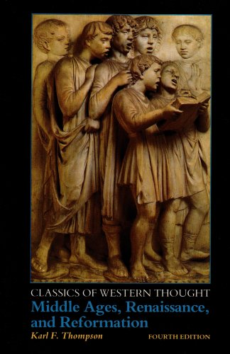 Middle Ages, Renaissance and Reformation  4th 1988 (Revised) edition cover