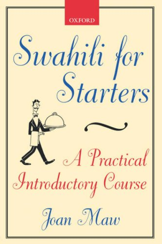 Swahili for Starters A Practical Introductory Course 2nd 1999 edition cover