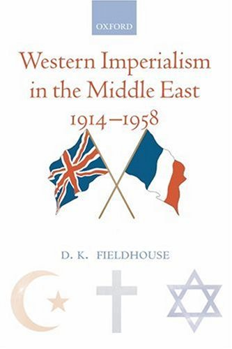 Western Imperialism in the Middle East 1914-1958   2008 9780199540839 Front Cover