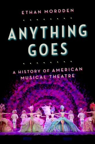 Anything Goes A History of American Musical Theatre  2013 edition cover