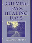 Grieving Days, Healing Days 1st 1997 9780205199839 Front Cover