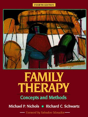 Family Therapy Concepts and Methods 4th 1998 edition cover