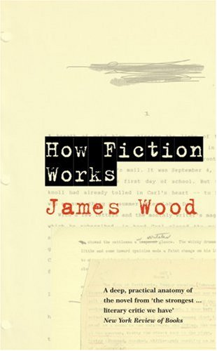 How Fiction Works N/A edition cover