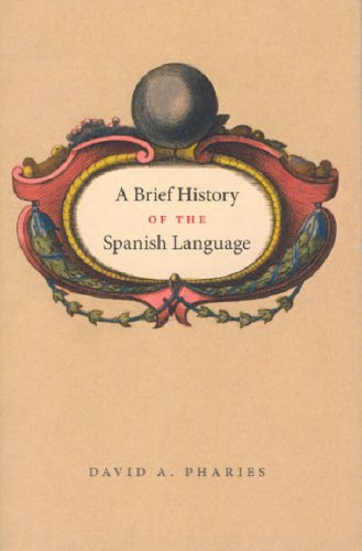 Brief History of the Spanish Language   2006 edition cover