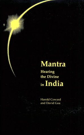 Mantra Hearing the Divine in India N/A 9780231107839 Front Cover