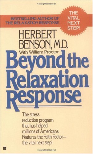 Beyond the Relaxation Response  N/A edition cover