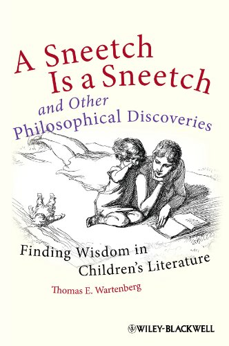 Sneetch Is a Sneetch and Other Philosophical Discoveries Finding Wisdom in Children's Literature  2013 edition cover