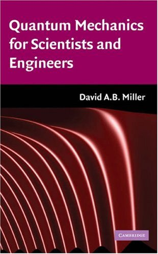 Quantum Mechanics for Scientists and Engineers   2008 edition cover