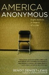 America Anonymous Eight Addicts in Search of a Life N/A edition cover