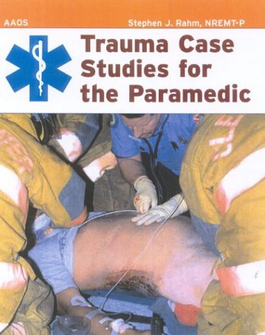 Trauma Case Studies for the Paramedic   2005 edition cover