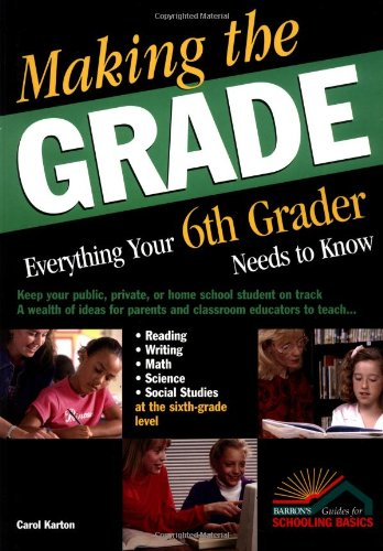 Making the Grade Everything Your 6th Grader Needs to Know  2003 edition cover