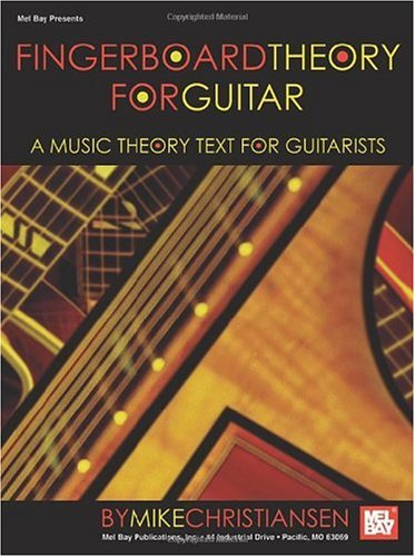 Fingerboard Theory for Guitar A Music Theory Text for Guitarists  2005 edition cover