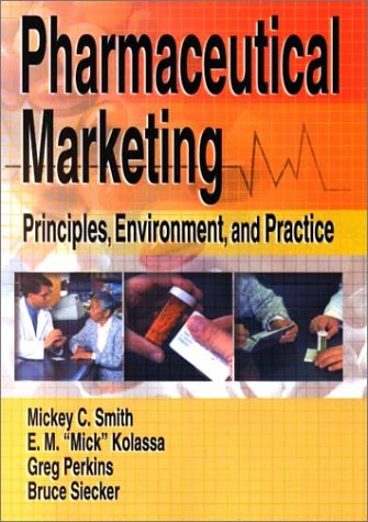 Pharmaceutical Marketing Principles, Environment, and Practice  2002 edition cover